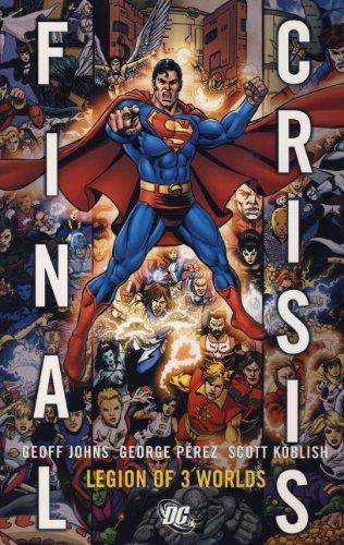 9781848563506: Final Crisis: Legion of Three Worlds. Geoff Johns and George Perez Legion of Three Worlds