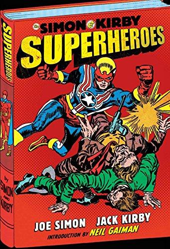 The Simon and Kirby Superheroes: Simon, Joe