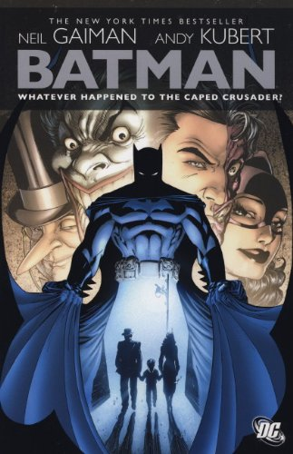 Whatever Happened to the Caped Crusader?. Writer, Neil Gaiman (Batman) (9781848563926) by Neil Gaiman