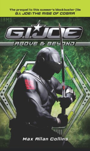 9781848564077: G.I. Joe: Above and Beyond (Movie Prequel Novel)