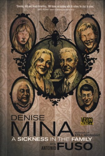A Sickness in the Family: Denise Mina