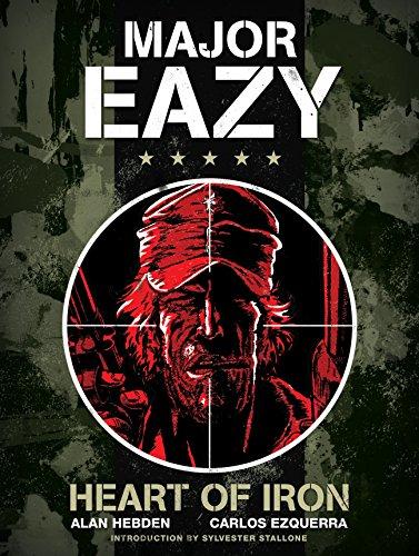 Major Eazy: Heart of Iron, Volume 1: Hebden, Alan