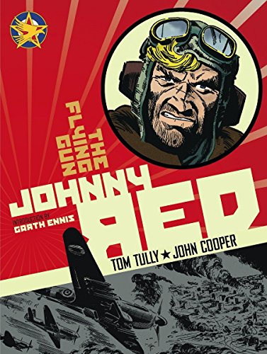9781848564442: Johnny Red: Johnny Red The Flying Gun Vol. 4