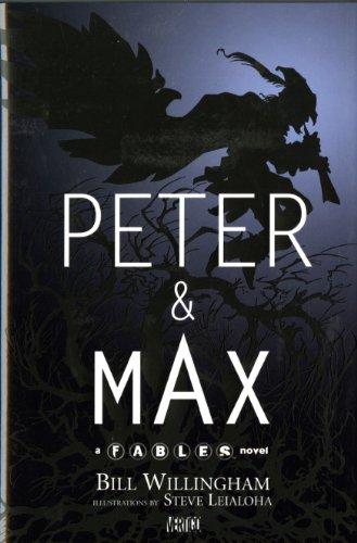 9781848564640: Peter & Max: A Fables Novel