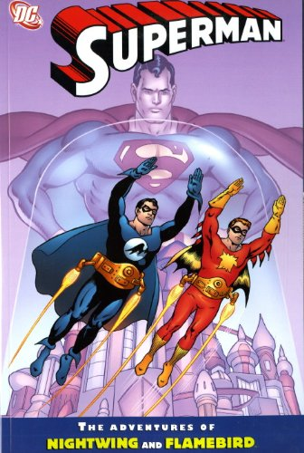 9781848564800: Superman: The Adventures of Flamebird & Nightwing. Paul Kupperberg, Ken Landgraf Adventures of Flamebird and Nightwing