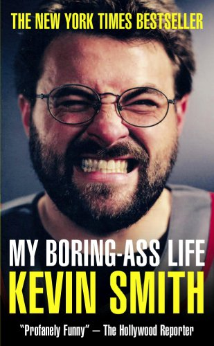 9781848564886: My Boring-Ass Life (New Edition): The Uncomfortably Candid Diary of Kevin Smith