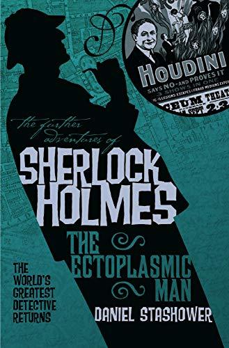 9781848564923: The Further Adventures of Sherlock Holmes: The Ectoplasmic Man