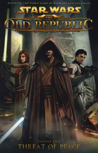 9781848564954: Star Wars: The Old Republic: Threat of Peace