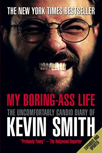 9781848564978: My Boring-Ass Life: The Uncomfortably Candid Diary of Kevin Smith