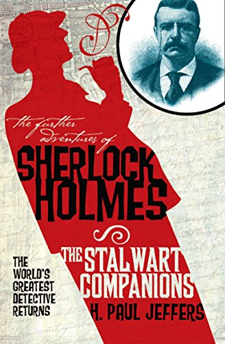 The Further Adventures of Sherlock Holmes: The: H. Paul Jeffers