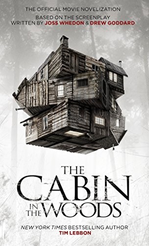 9781848565265: The Cabin in the Woods: Official Movie Novelization