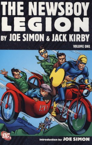 The Newsboy Legion by Joe Simon and Jack Kirby: Vol. 1 (9781848565760) by Joe Simon