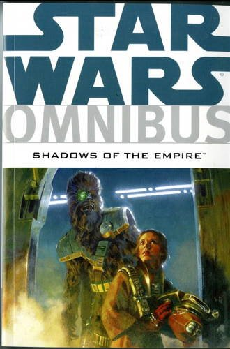 9781848565999: Star Wars Omnibus: Shadows of the Empire Shadows of the Empire