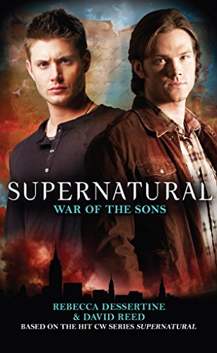 Supernatural : War of the Sons: Rebecca Dessertine