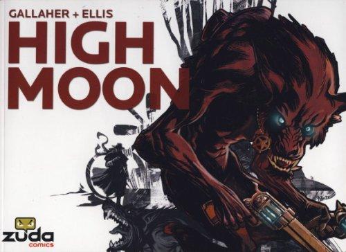 High Moon: Vol. 1 (1848566158) by Steve Ellis; David Gallaher