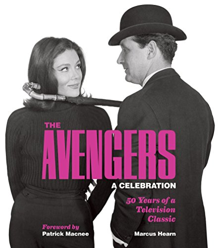 9781848566729: The Avengers: A Celebration: 50 Years of a Television Classic