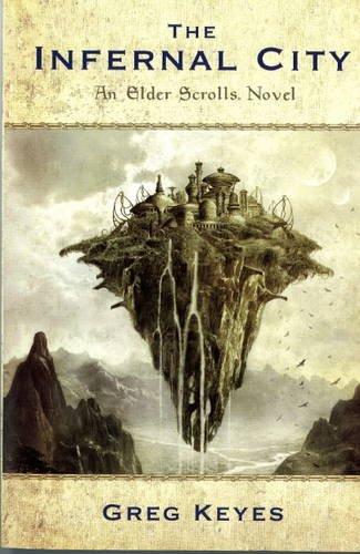 9781848566866: The Infernal City: Infernal City: An Elder Scrolls Novel
