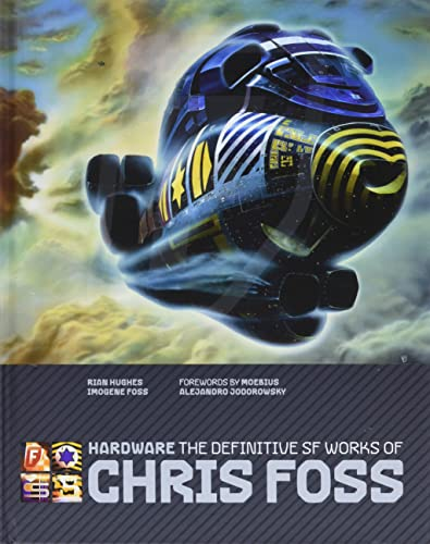 9781848566989: Hardware: The Definitive SF Works of Chris Foss