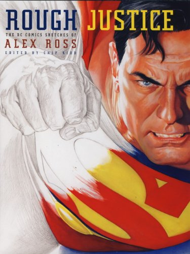 9781848567030: Rough Justice: The DC Comics Sketches of Alex Ross