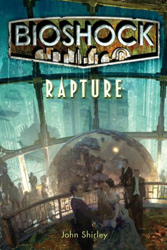 9781848567047: Rapture (Bioshock)