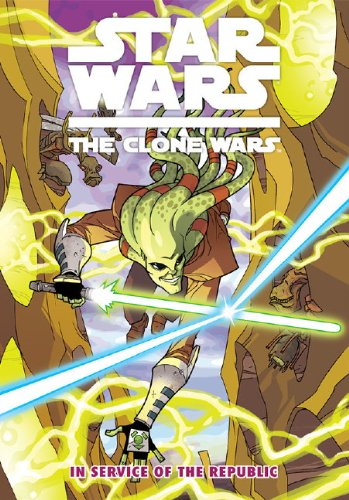 9781848567092: Star Wars - The Clone Wars: In Service of the Republic
