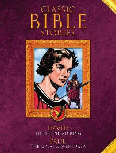9781848567252: Classic Bible Stories: David the Shepherd King/Paul the Adventurer