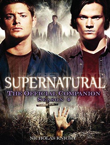 9781848567382: Supernatural: The Official Companion Season 4
