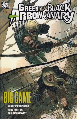 9781848567986: Green Arrow/Black Canary: Big Game