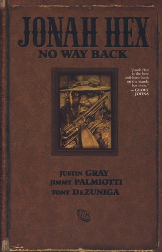 9781848568396: No Way Back. Writers, Justin Gray, Jimmy Palmiotti