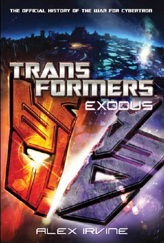 9781848568587: Transformers: Exodus - The Official History of the War for Cybertron