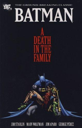 9781848568594: A Death in the Family. Jim Starlin, Marv Wolfman, George Perez (Batman)