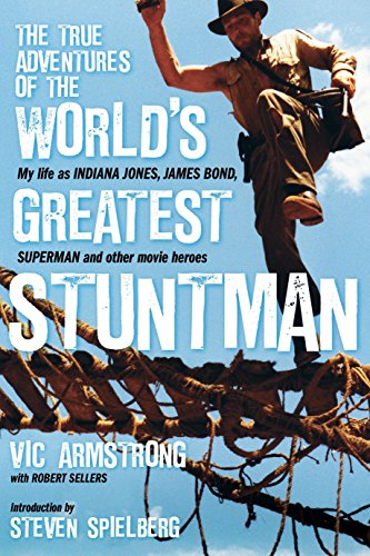 9781848568747: The True Adventures of the World's Greatest Stuntman: My Life as Indiana Jones, James Bond, Superman and Other Movie Heroes