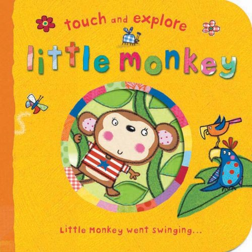 9781848570719: Little Monkey (Touch & Explore)
