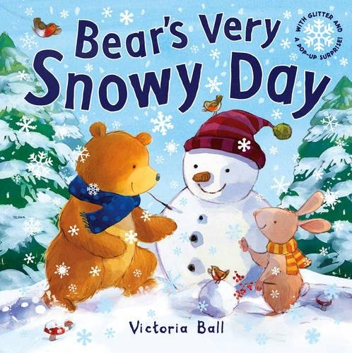 9781848570795: Bear's Very Snowy Day. Victoria Bell