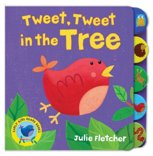 9781848571037: Tweet, Tweet in the Tree (Early Bird)