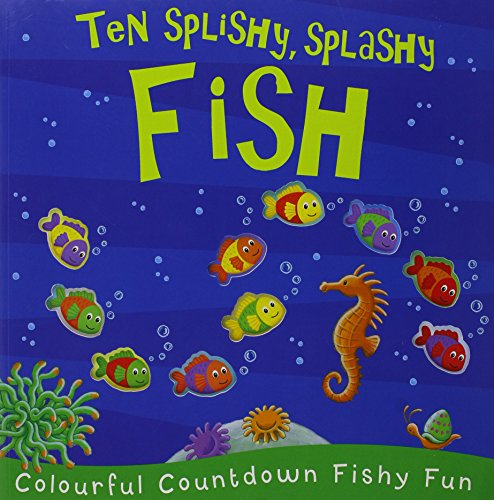9781848574182: Ten Splishy, Splashy Fish