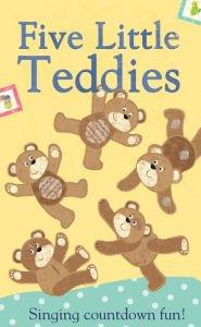 Five Little Teddies, Sing Along Countdown Fun: Little Tiger Press
