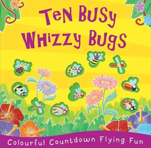 9781848576957: Ten Busy Whizzy Bugs