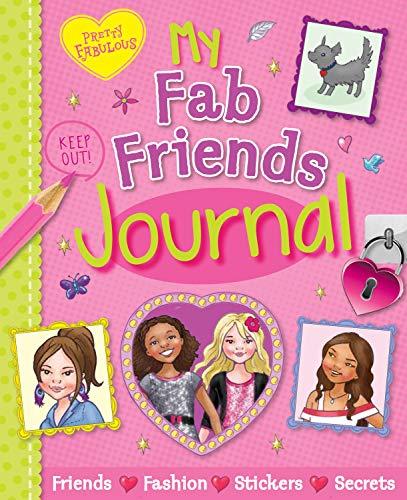 Pretty Fabulous Fab Friends Journal (3d Thrillers!): Jackson, Katy