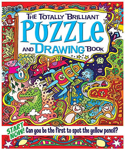 9781848584723: Totally Brilliant Puzzle & Drawing Book: Can You Be the First to Spot the Yellow Pencil?