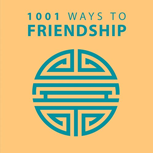1001 Ways to Friendship (Paperback): Anne Moreland