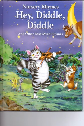 9781848586789: Hey, Diddle, Diddle and Other Best-Loved Rhymes (Nursery Rhymes)