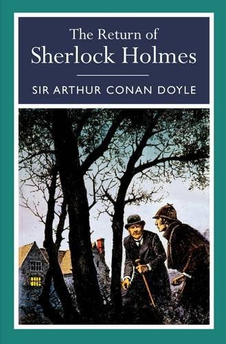 The Return of Sherlock Holmes (Arcturus Classics) (Paperback)