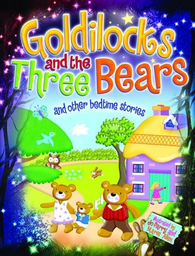 9781848587731: Magical Bedtime Stories: Goldilocks & the Three Bears