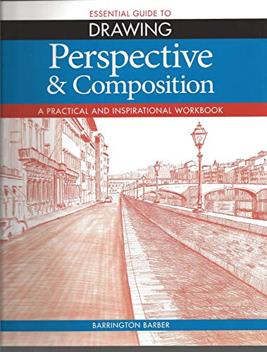 9781848588066: Essential Guide to Drawing: Perspective & Composition