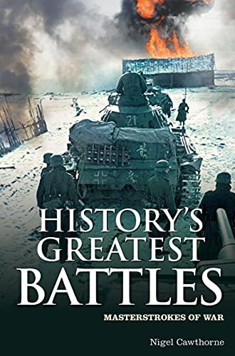 9781848588318: History's Greatest Battles: Masterstrokes of War