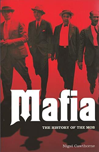 9781848588370: Mafia: The History of the Mob