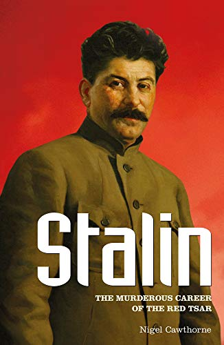 Stalin : The Murderous Career of the Red Tsar