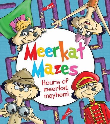 Meerkat Mazes: Hours of Meerkat Mayhem!: Peters, Andy