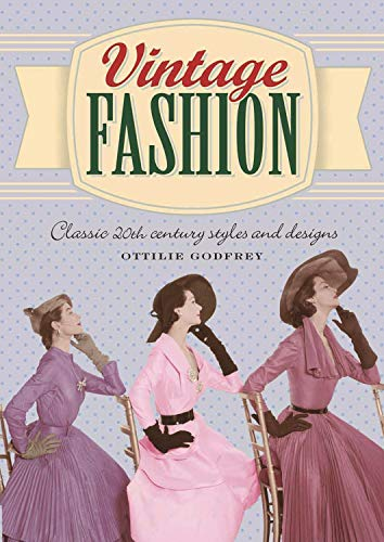 9781848589773: Vintage Fashion: Classic 20th Century Styles and Designs